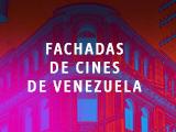 FACHADAS DE CINES DE VENEZUELA