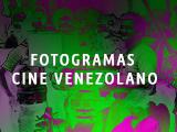 FOTOGRAMAS CINE VENEZOLANO